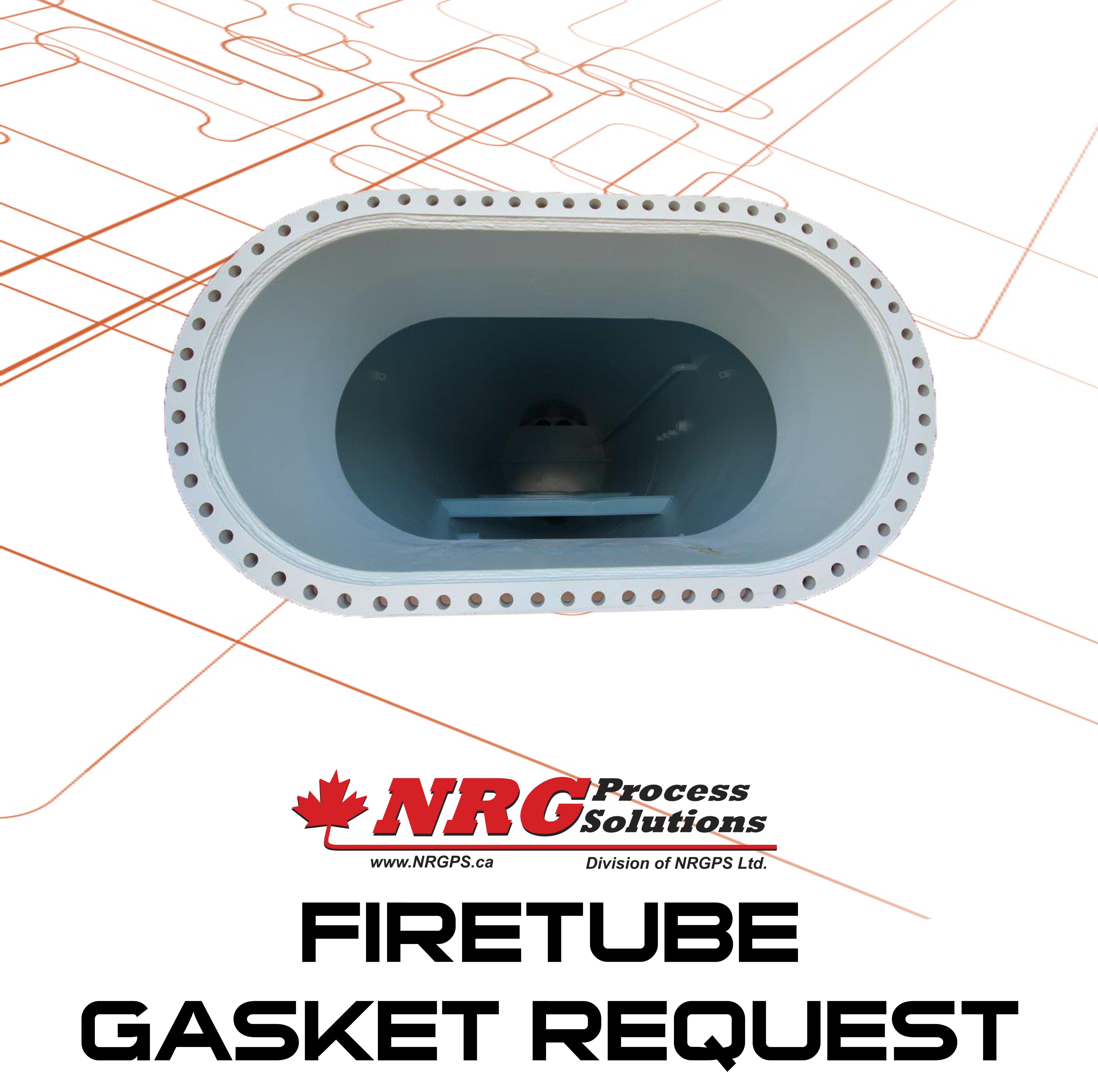 Firetube Gasket Request Button